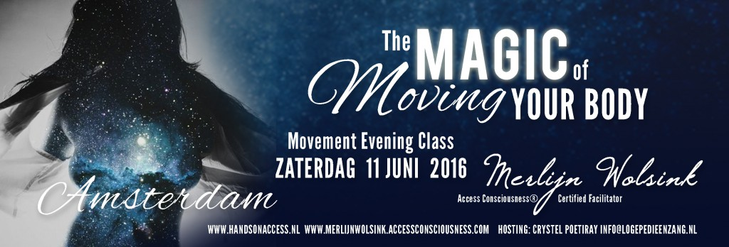 Magic with Moving Your Body 03